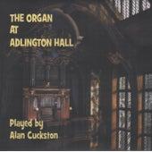 The Organ at Adlington Hall von Alan Cuckston