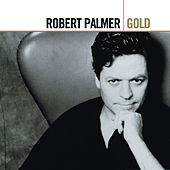 Gold by Robert Palmer