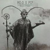 Belle Époque von Mo-D x PCP