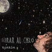 Mirar al cielo by RamRom