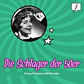Die Schlager der 50er, Volume 7 (1951 - 1959) by Conny Froboess