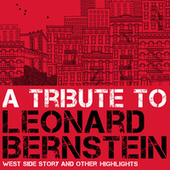 A Tribute to Leonard Bernstein by Various Artists