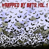 Wrapped By Bats VOL 1 - Premium Edition de Various Artists