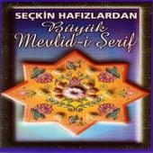 Büyük Mevlid-i Şerif by Various Artists