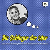 Die Schlager der 50er, Volume 15 (1953 - 1959) by Various Artists
