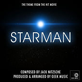 Starman - Starman Leaves - End Title Theme by Geek Music