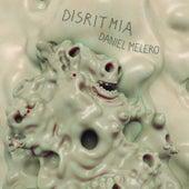 Disritmia de Daniel Melero