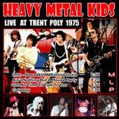 Live At Trent Poly 1975 de Heavy Metal Kids