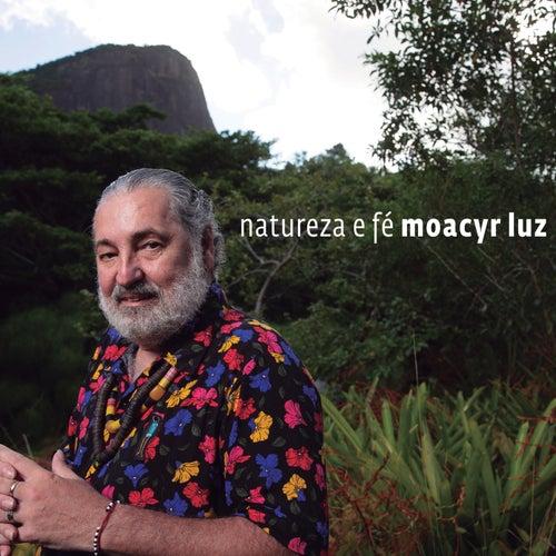 Natureza e Fé de Moacyr Luz