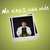 No Eres Una Más by Edis