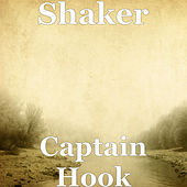 Captain Hook de Shaker