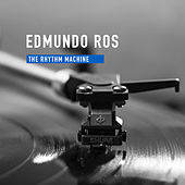 The Rhythm Machine de Edmundo Ros