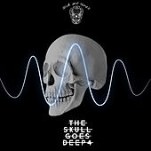 The Skull Goes Deep 4 von Various Artists