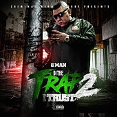 In the Trap I Trust 2 by GMAN