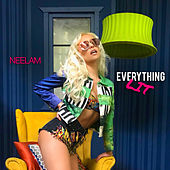 Everything Lit by Neelam