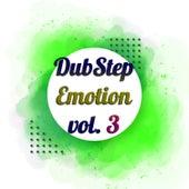 Dubstep Emotion, Vol. 3 van Various
