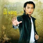 Chuyen Tinh Khong Di Vang van Various