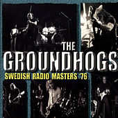 Swedish Radio Masters '76 by The Groundhogs