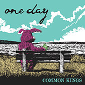 One Day by Common Kings