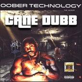 Oober Technology de Cane Dubb