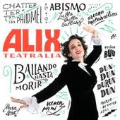 Teatralia von Alix