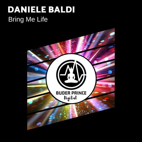 Bring Me Life by Daniele Baldi