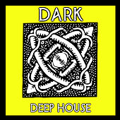 Dark Deep House van Various