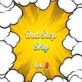 Dubstep Sky, Vol. 3 van Various