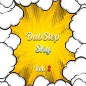 Dubstep Sky, Vol. 2 van Various