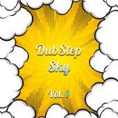 Dubstep Sky, Vol. 1 van Various