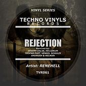 Rejection (Remixes) - Single by Rene Hell