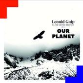 Our Planet - EP de Leonid Gnip