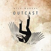 Outcast de Nick Murray