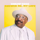 Answer Me, My Love de Swamp Dogg