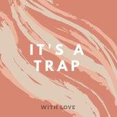 It's A Trap van Various