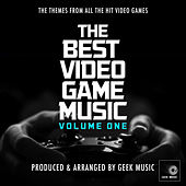 The Best Video Game Music Volume One by Geek Music