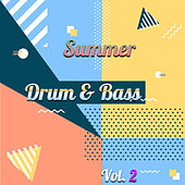 Drum & Bass Summer, Vol. 2 van Various