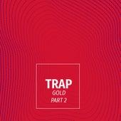 Gold Trap, Pt. 2 van Various
