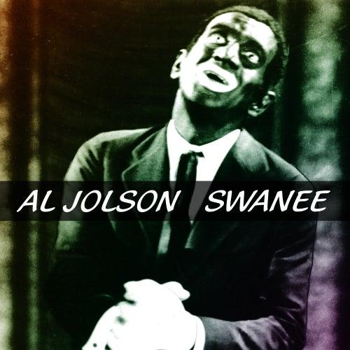 Swanee by Al Jolson
