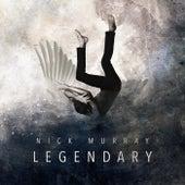 Legendary de Nick Murray