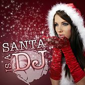 Santa is a dj by Various Artists