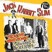 From The Waist Down/Hairdos & Heartaches von JackRabbit Slim