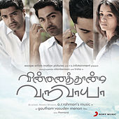 Vinnathaandi Varuvaayaa (Original Motion Picture Soundtrack) by A.R. Rahman