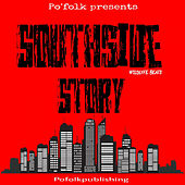 Southside Story by Po'folk