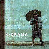 Whetherman by k-Drama