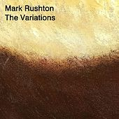 The Variations by Mark Rushton
