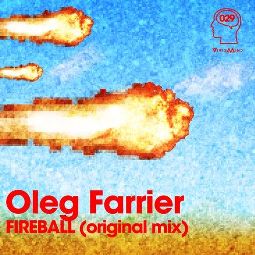 Fireball by Oleg Farrier