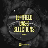 Leftfield Bass Selections, Vol. 01 - EP by Various Artists