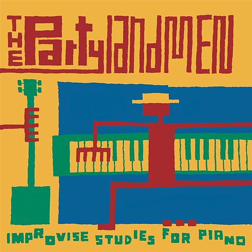 Improvise Studies for Piano by The Partylandmen