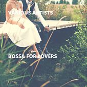 Bossa for Lovers by Various Artists